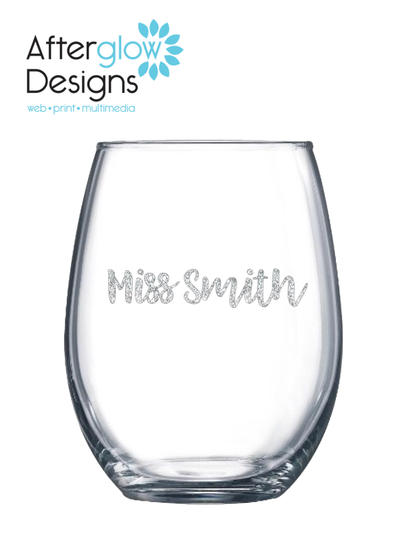 """""""It Takes a Big Heart to Help Shape Little Minds"""" on 15oz Stemless Wine Glass Personalize Back"""