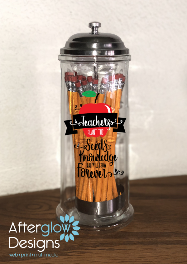 """""""Teachers Plan The Seeds of Knowledge That Will Grow Forever"""" on Pencil Dispenser"""