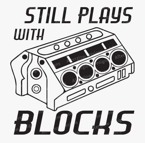 """Still Plays with Blocks"" Graphic"