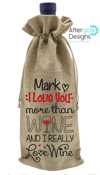 I Love You More Than Wine - Bottle Gift Bag